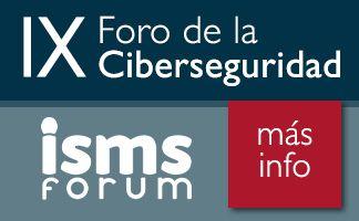 ISMS Forum revela otros dos relevantes ponentes de su Foro de Seguridad