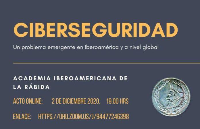 Acto sobre ciberseguridad en España e Iberoamérica