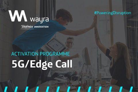 Wayra Activation Programme, el programa impulsado por Wayra, el hub global de innovación abierta de Telefónica
