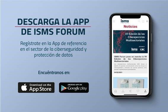 ISMS Forum lanza una App con las novedades de ciberseguridad y protección de datos