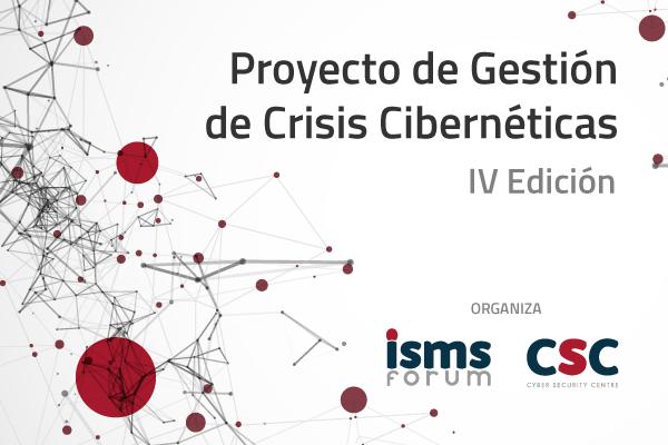 Cuarta edición del Proyecto de Gestión de Crisis Cibernéticas - ISMS Forum y el Departamento de Seguridad Nacional (DNS)